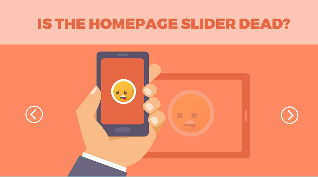 Can Homepage Sliders Co-Exist With Modern Web Design?