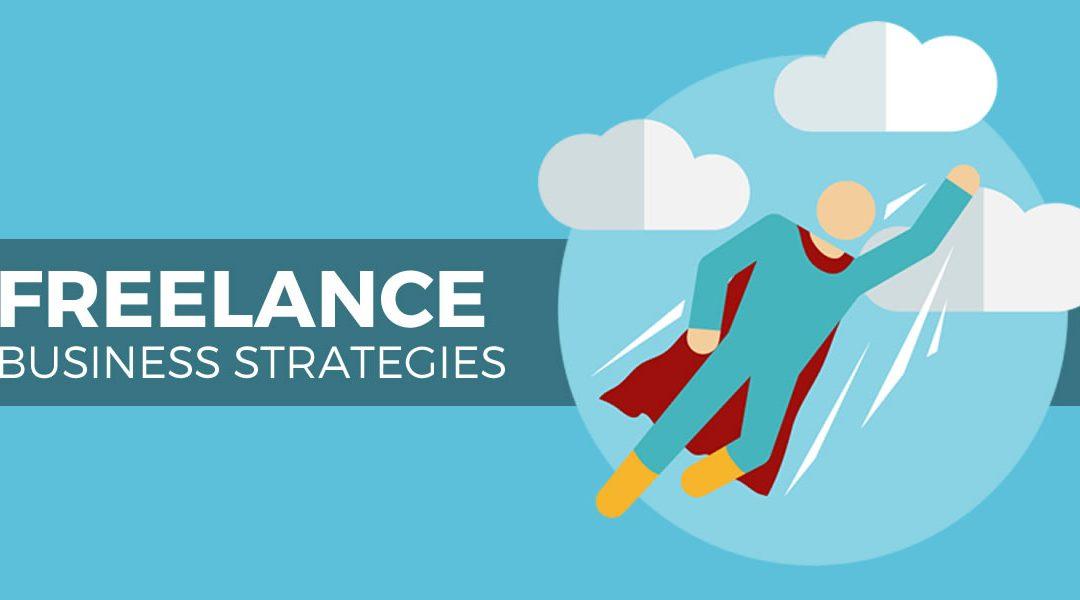 Freelance Business Strategies