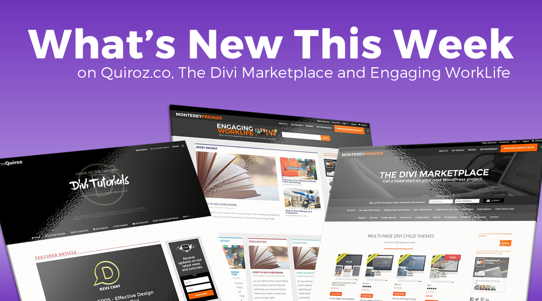 WK48 – What's New This Week on Quiroz.Co, The Divi Marketplace, & Engaging WorkLife