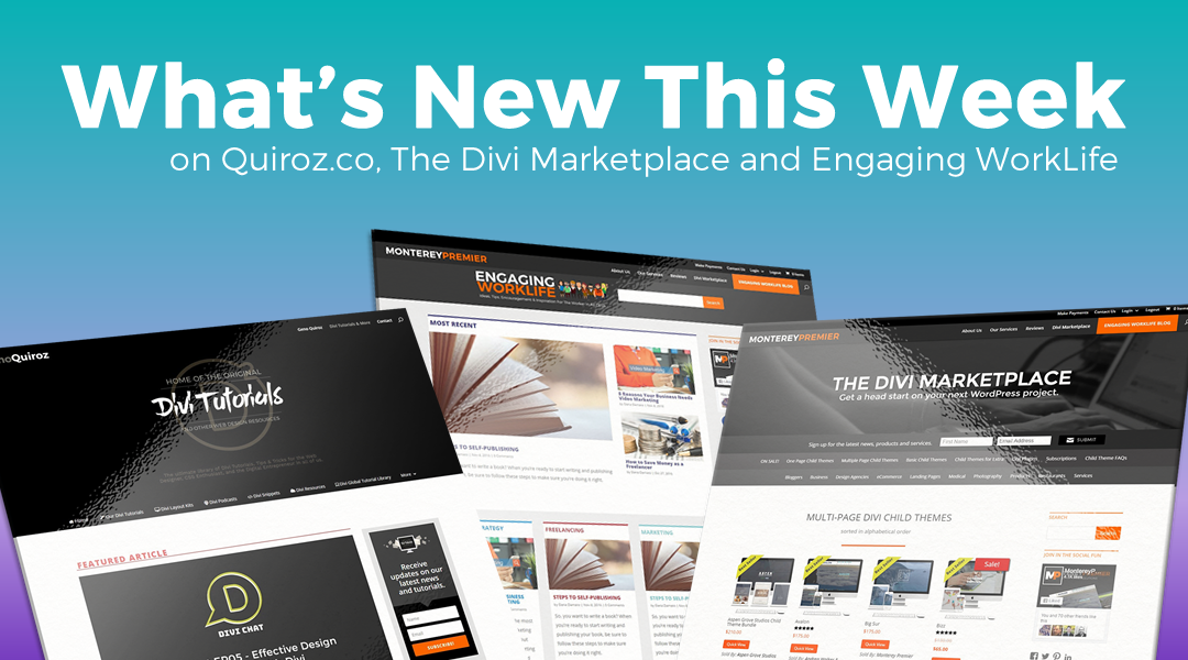 WK49 – What's New This Week on Quiroz.Co, The Divi Marketplace, & Engaging WorkLife