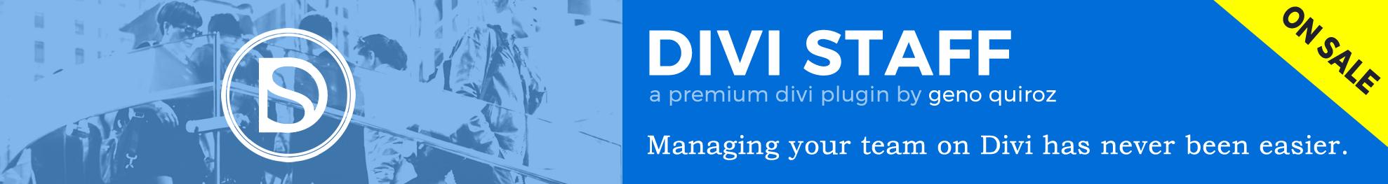 Divi Staff - A Premium Divi Plugin by Geno Quiroz
