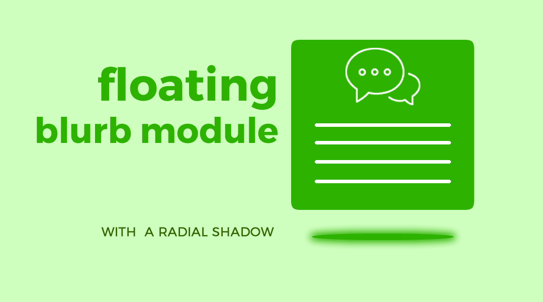 Floating Blurb Module With a Radial Shadow