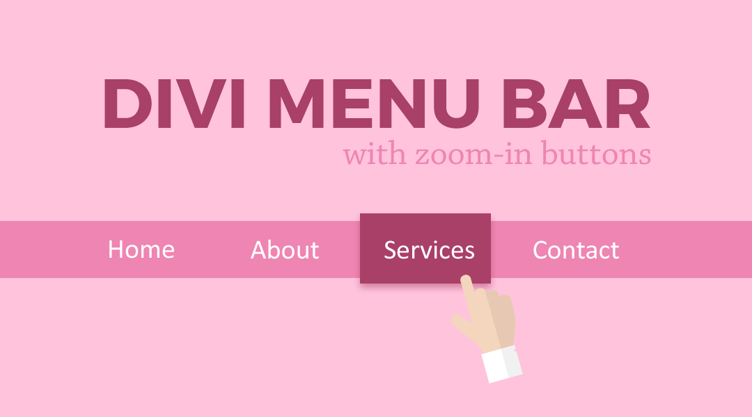 Divi Menu Bar With Zoom-In Buttons