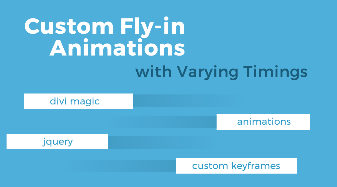 Custom Fly-in Animations with Varying Timing