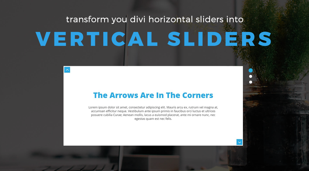 Turn Your Divi Horizontal Slider Into a Vertical Slider