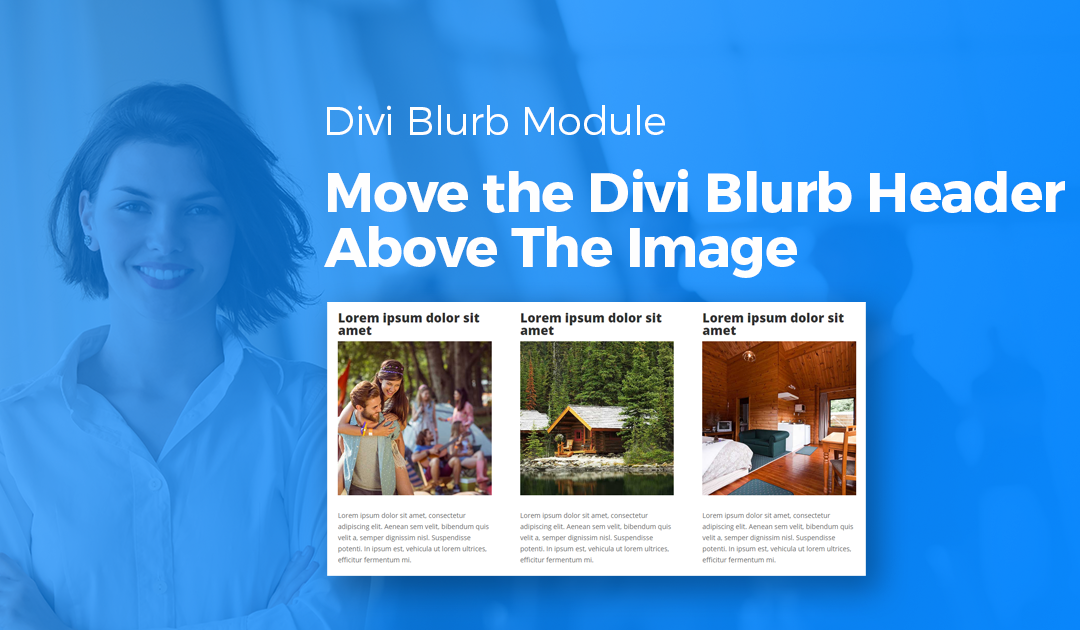 Move the Divi Blurb Header Above The Image